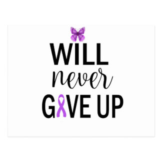 Will Never Give Up Fibromyalgia Awareness Postcard