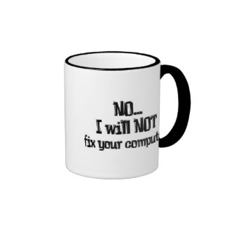 Will NOT Fix Your Computer Ringer Coffee Mug