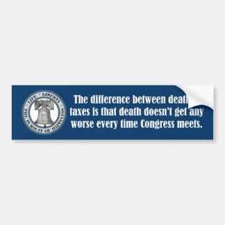 Will Rogers Quote (Death & Taxes) Bumper Sticker
