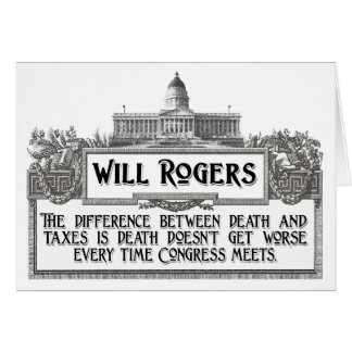 Will Rogers Quote on Death and Taxes Card