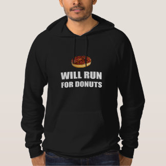 Will Run For Donuts Hoodie