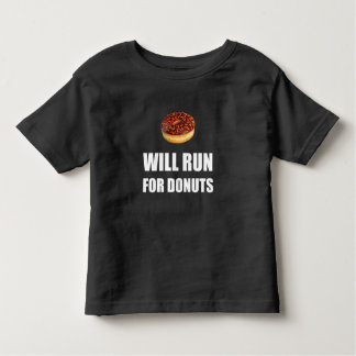 Will Run For Donuts Toddler T-shirt
