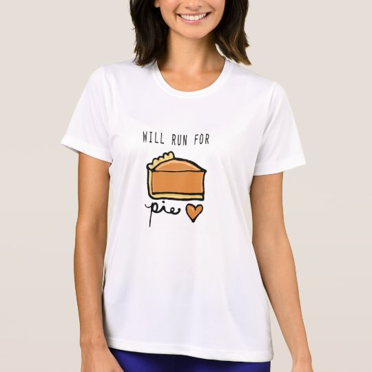 Will Run for Pie Running Shirt
