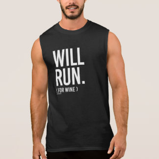 Will Run for Wine -   Running Fitness -.png Sleeveless Shirt
