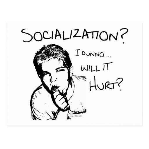 Will Socialization Hurt? Postcards
