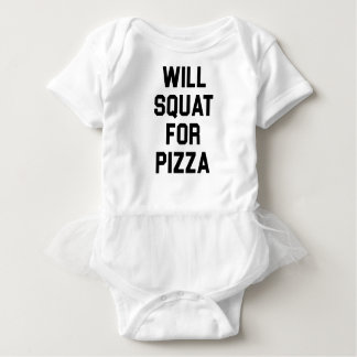 Will Squat for Pizza Baby Bodysuit