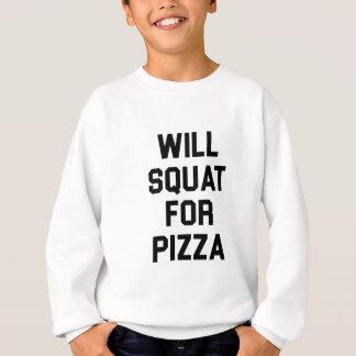 Will Squat for Pizza Sweatshirt