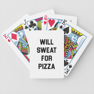 Will Sweat for PIzza Bicycle Playing Cards