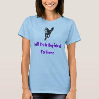 Will Trade Boyfriend For Horse T-Shirt