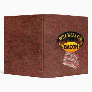 Will Work for Bacon Funny Vinyl Binders