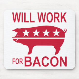 Will Work For Bacon Mouse Pad