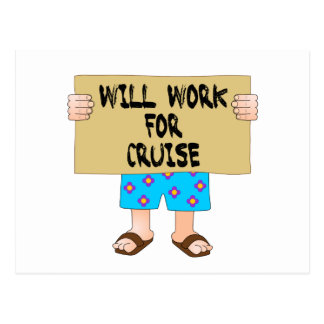 Will Work for Cruise Postcard