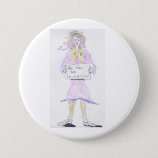 Will Work for Education Girl Button