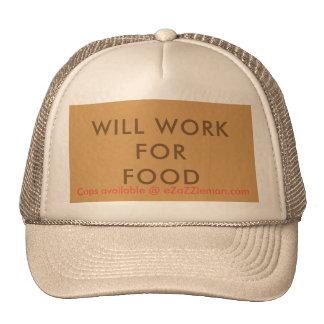 Will Work For Food Customizable Cap eZaZZleMan Trucker Hat