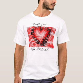Will you be mine? T-Shirt