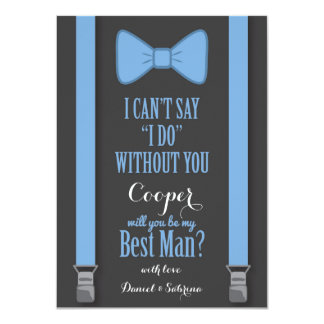 "Will You Be My Best Man - Blue Tie Braces 4.5"" X 6.25"" Invitation Card"