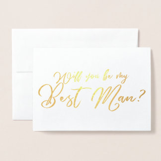 Will you Be my Best Man chic calligraphy Foil Card