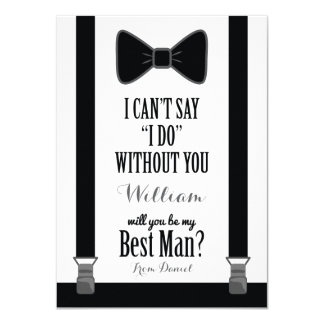 "Will You Be My Best Man - Tuxedo Tie Braces 4.5"" X 6.25"" Invitation Card"