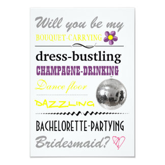 """Will you be my Bridesmaid?"" 3.5"" X 5"" Invitation Card"