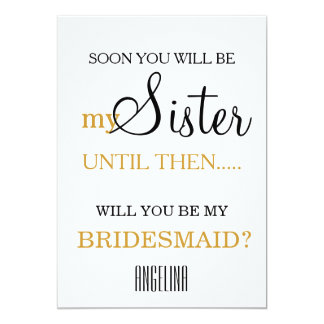 "Will you be my bridesmaid? 5"" x 7"" invitation card"