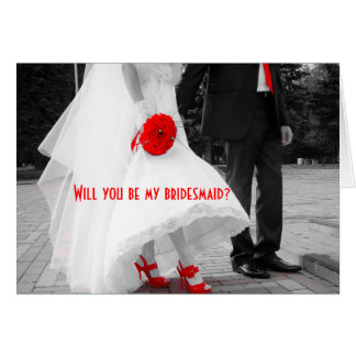 Will you be my bridesmaid? Bridal Black White Red Card