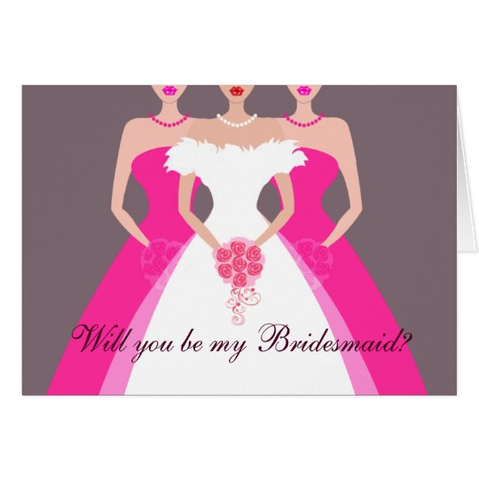Will you be my Bridesmaid? Bridal Party (fuschia) Card
