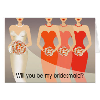 Will you be my Bridesmaid? Bridal Party | orange Card
