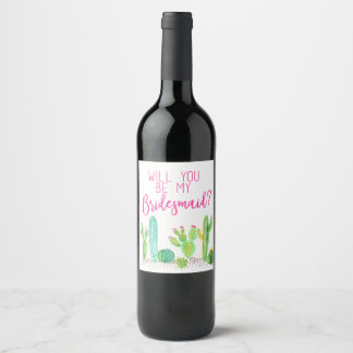 Will You Be My Bridesmaid? Cactus Wedding Favor Wine Label