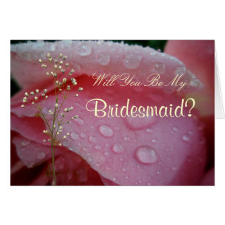 Will You Be My, Bridesmaid? Card