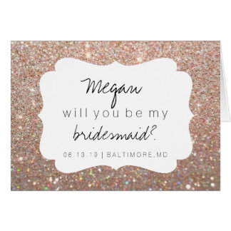 Will You Be My Bridesmaid Card - Fab Day Rose Gold