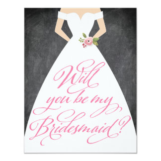 "Will You Be My Bridesmaid Chalkboard Dress 4.25"" X 5.5"" Invitation Card"