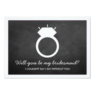 """Will You Be My Bridesmaid? Chalkboard Ring Card 5"""" X 7"""" Invitation Card"""