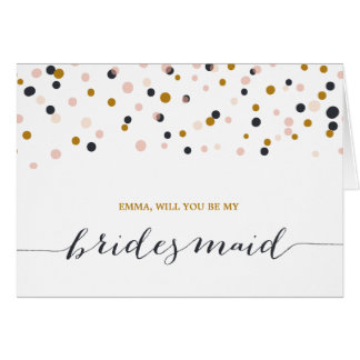 Will You Be My Bridesmaid | Confetti Dots Note Car Note Card