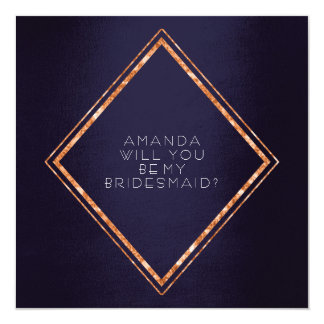Will You Be My Bridesmaid Copper Diamond Fram Navy Card