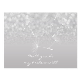 Will You Be My Bridesmaid Dandelion Gray Silver Postcard