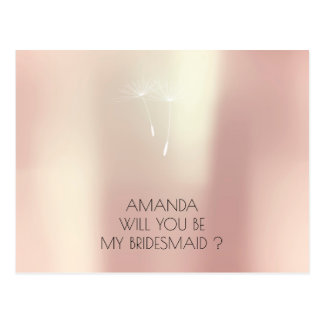Will You Be My Bridesmaid Dandelion Rose Gold Postcard
