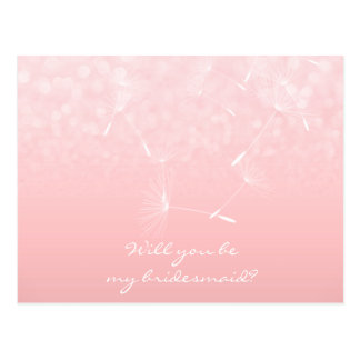 Will You Be My Bridesmaid Dandelion Rose Pink Postcard