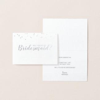 Will You Be My Bridesmaid? Elegant Confetti Silver Foil Card