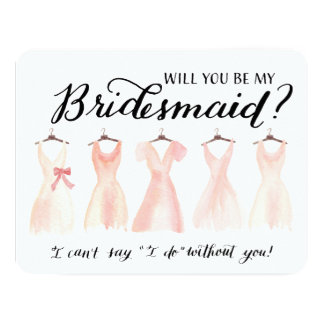 """Will You Be My Bridesmaid Five Dresses Peach 4.25"""" X 5.5"""" Invitation Card"""