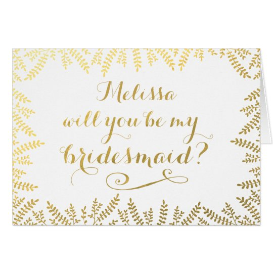 Will You Be My Bridesmaid Gold Leaves Card