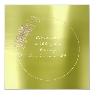 Will You Be My Bridesmaid Gold Metal Lemon Green Card