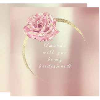 Will You Be My Bridesmaid Gold Pink Rose Pearly Card