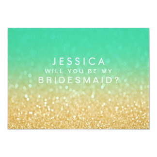 Will You Be My Bridesmaid Gold Teal Ombre Card