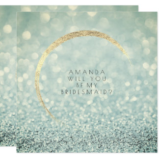 Will You Be My Bridesmaid Green Blue Gold Glitter Card