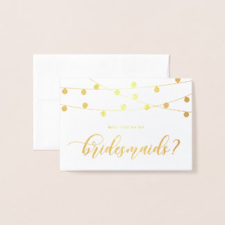 Will You Be My Bridesmaid Hanging String Lights II Foil Card