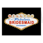 Will You Be My Bridesmaid Las Vegas Sign Card