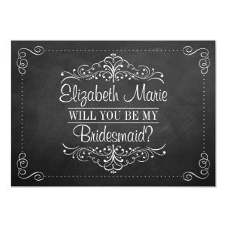 "Will You Be My Bridesmaid? Ornate Chalkboard Cards 5"" X 7"" Invitation Card"
