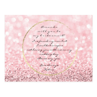Will You Be My Bridesmaid Pink Rose Gold Glitter1 Postcard