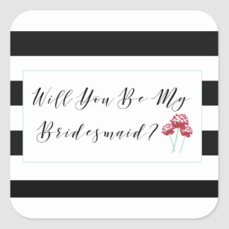 Will You Be My Bridesmaid Proposal Square Sticker