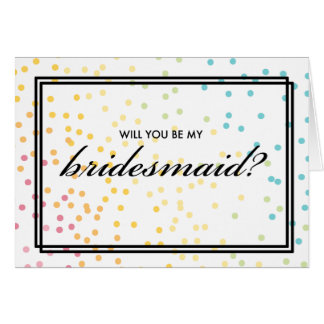 Will You Be My Bridesmaid? Rainbow Ombre Dots Card
